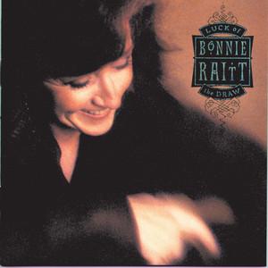 I Can't Make You Love Me by Bonnie Raitt