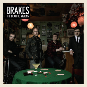 Beatific Visions by Brakes