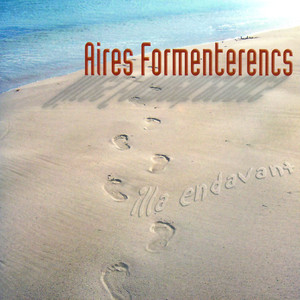 Per a Tu, Si Véns by Aires Formenterencs