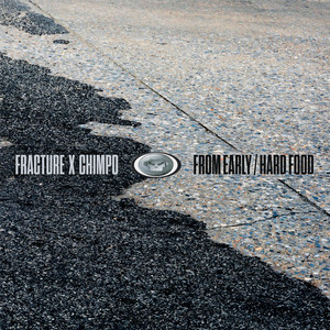 From Early / Hard Food / From Early (Fracture's Reduction Mix)