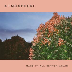 Make It All Better Again