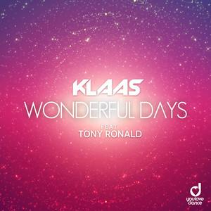 Wonderful Days by Klaas, Tony Ronald