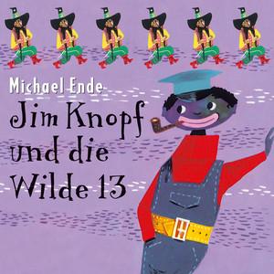 Jim Knopf und die Wilde 13 Audiobook
