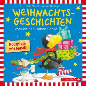 Weihnachtsgeschichten vom kleinen Raben Socke: Alles Advent!, Alles glitzert!, Alles in Eile! und Alles weg! Audiobook