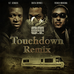 Touchdown Remix (feat. Busta Rhymes & French Montana)