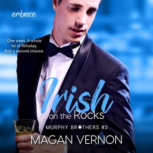Irish On the Rocks - Murphy Brothers, Book 2 (Unabridged)