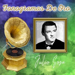 Grandes Éxitos De - Julio Sosa