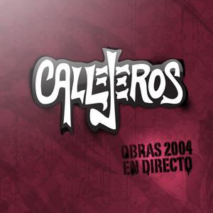 Obras 2004 en Directo - Callejeros