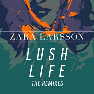 Lush Life (Remixes)