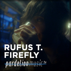 Rufus T. Firefly Live On Pardelion Music