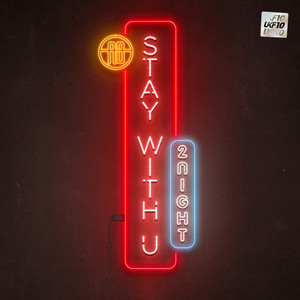 Stay With U 2Night [UKF10]
