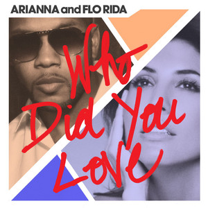 Who Did You Love