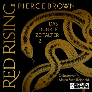 Das dunkle Zeitalter 2 - Red Rising, Band 5.2 (ungekürzt)