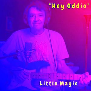 """""""Hey Oddio"""""""