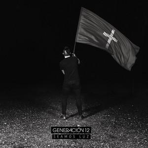 La Nube De Tu Gloria (feat. Grupo Barak) by Generación 12, Grupo Barak