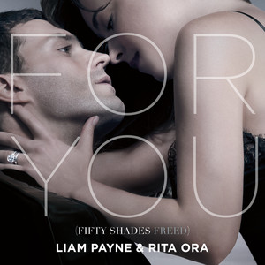 "For You (Fifty Shades Freed) [From ""Fifty Shades Freed (Original Motion Picture Soundtrack)""]"