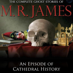 An Episode of Cathedral History
