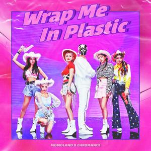 Wrap Me In Plastic cover art