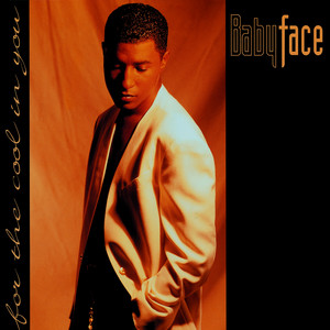 Babyface – for the cool in you (Acapella)