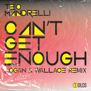 Can't Get Enough (Logan & Wallace Remix)