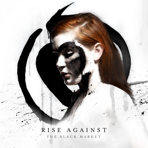 Tragedy + Time by Rise Against