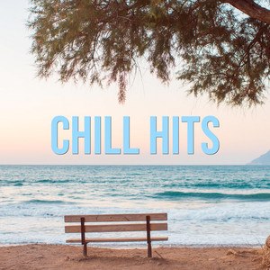 Chill Hits - Maroon 5