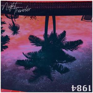 1984 by NIGHT TRAVELER