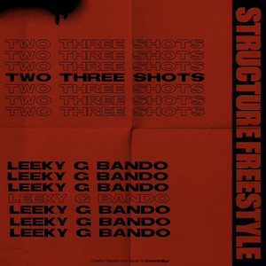 Two Three Shots (Structure Freestyle)