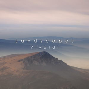 Landscapes: Vivaldi