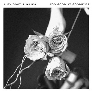 Too Good at Goodbyes cover art