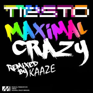 Maximal Crazy (KAAZE Remix)