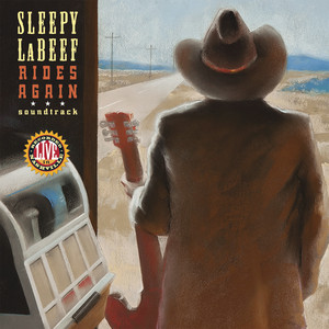 Sleepy LaBeef Rides Again (Soundtrack) album