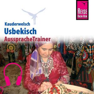 Reise Know-How Kauderwelsch AusspracheTrainer Usbekisch