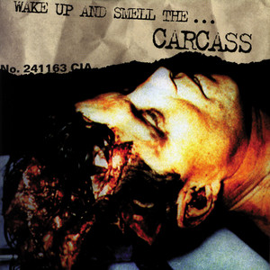 Exhume to Consume by Carcass