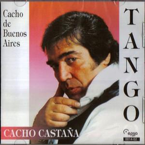 Cacho De Buenos Aires - Cacho Castaña