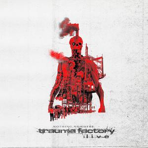 Trauma Factory Live