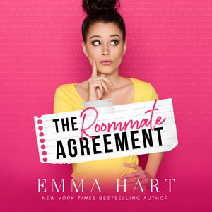 Chapter 17 - The Roommate Agreement by Emma Hart, Heather Costa