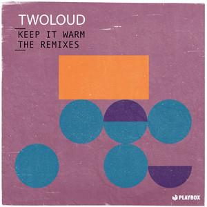 Keep It Warm (The Remixes)