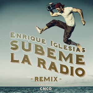 SUBEME LA RADIO REMIX (feat. CNCO)