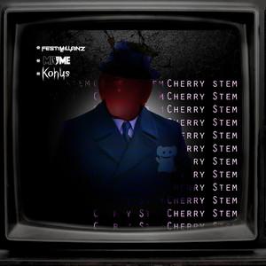Cherry Stem (Konus Remix)