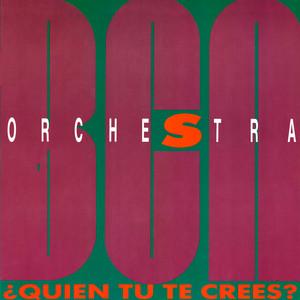 BCN Orchestra · ¿Quién tú te crees?