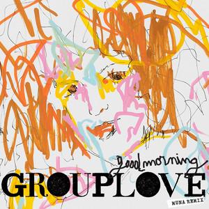 Good Morning (MUNA Remix)