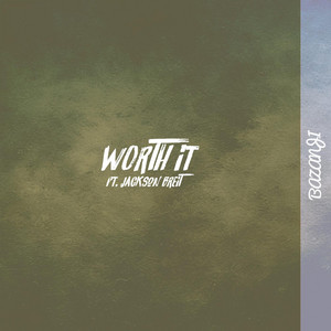 Worth It (feat. Jackson Breit)