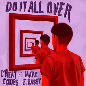 Do It All Over (feat. Marc E. Bassy)