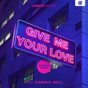 Give Me Your Love (Kapera Remix)