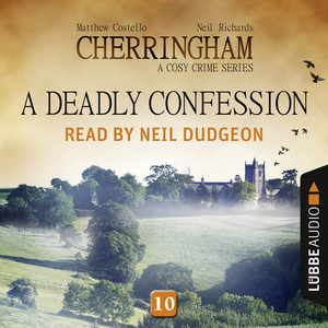 A Deadly Confession - Cherringham - A Cosy Crime Series: Mystery Shorts 10 (Unabridged) Audiobook