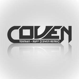 Ruff - Koven Remix by Teknian