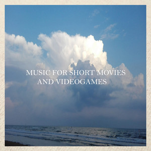 Music For Short Movies and Videogames album
