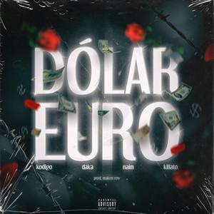 Dólar, Euro