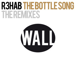 The Bottle Song (The Remixes)
